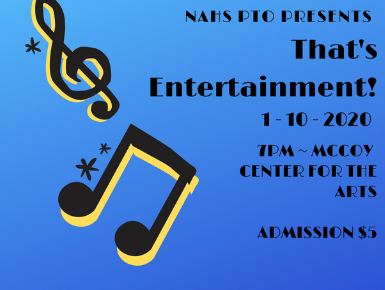 NAHS Talent Show, That's Entertainment - January 10, 2020