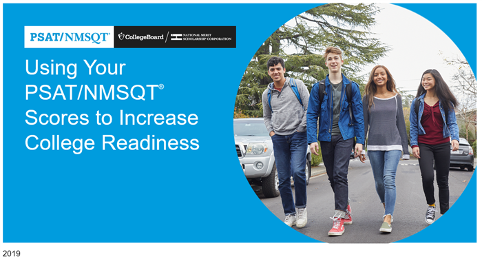 Using Your PSAT/NMSQT® Scores to Increase College Readiness