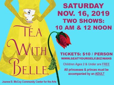 Join NAHS Theatre for Tea with Belle Nov. 16